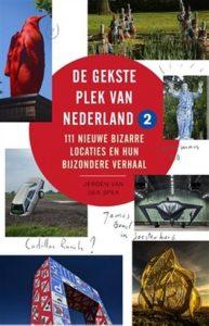 Boekcover Gekste plek van Nederland - Jeroen van der Spek